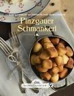 Das große kleine Buch: Pinzgauer Schmankerl von Maria Stanger, Katharina Pichler und Bianca Leitinger (2016, Gebundene Ausgabe)