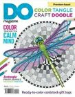 Color, Tangle, Craft, Doodle (#1): Do Magazine, Book Edition by Editors of Do Magazine (Paperback / softback, 2015)