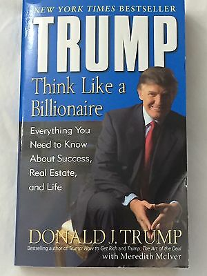 Trump Think Like a Billionaire Everything You Need to Know Paperback Book Used