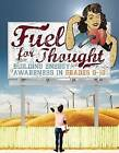 Fuel for Thought: Building Energy Awareness in Grades 9-12 by National Science Teachers Association (Paperback, 2012)