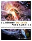 Learning WatchKit Programming von Wei-Meng Lee (2015, Taschenbuch)