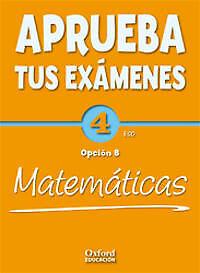 Aprueba tus Exámenes: Matemáticas Opción B 4º ESO Pack: Cuad | eBay