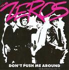 Don't Push Me Around by The Zeros (CD, Nov-2005, Bomp)