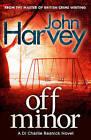 Off Minor: (Resnick 4) by John Harvey (Paperback, 2013)
