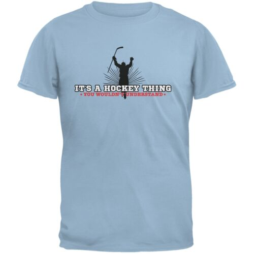 It/'s A Hockey Thing Light Blue Adult T-Shirt