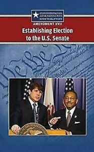 Amendment-XVII-Establishing-Election-to-the-U-S-Senate-by-Hay-Jeff