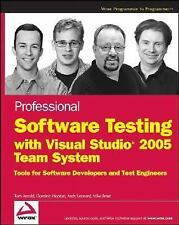 Professional Software Testing with Visual Studio 2005 Team System: Tools for