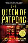 The Queen of Patpong by Timothy Hallinan (Paperback / softback, 2011)