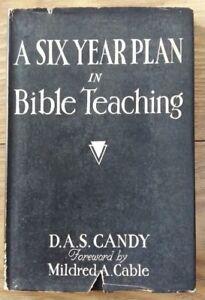 A-SIX-YEAR-PLAN-IN-BIBLE-IN-BIBLE-TEACHING-D-A-S-CANDY-H-B-D-W