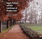 Pietro Porcinai and the Landscape of Modern Italy by Professor Luigi Latini, Marc Treib (Hardback, 2015)