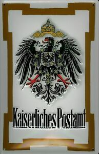 Kaiserliches-Postamt-Blechschild-Schild-3D-gepraegt-gewoelbt-Tin-Sign-20-x-30-cm