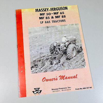 MASSEY FERGUSON 50 65 85 88 GAS LP TRACTORS OWNERS OPERATORS MANUAL