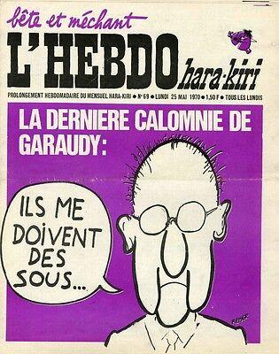 """l'hebdo Hara-kiri N°69 Du 25/5/1970"" Reiser : La Derniere Calomnie De Garaudy Geurige (In) Smaak"