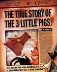 The True Story of the 3 Little Pigs by Jon Scieszka (Hardback, 1996)