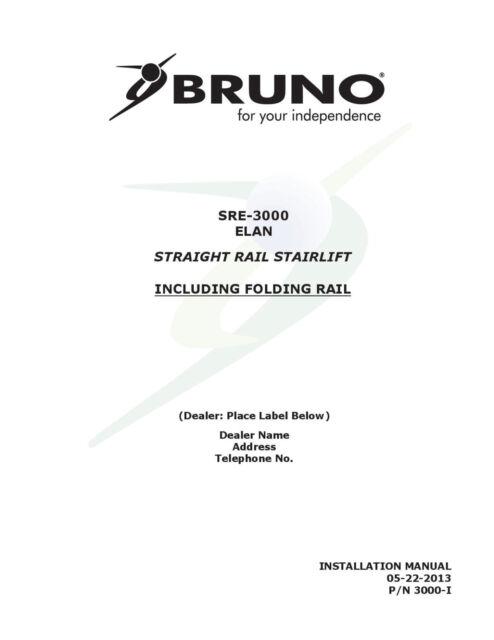 INSTALLATION  MANUAL & OPERATION MANUAL - CD - Bruno SRE-3000 Elan Stair Lift