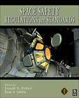 Space Safety Regulations and Standards by Elsevier Science & Technology (Hardback, 2010)