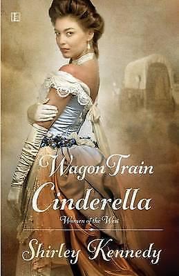 1 of 1 - Wagon Train Cinderella by Shirley Kennedy (Paperback / softback, 2015)