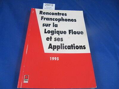 rencontres francophones sur la logique floue et ses applications)