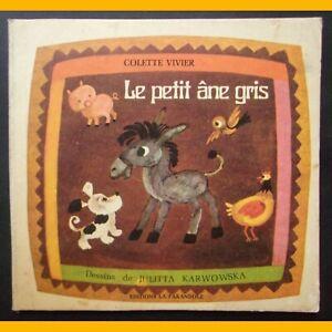 LE-PETIT-ANE-GRIS-Colette-Vivier-Julitta-Karwowska-Editions-La-Farandole-1972