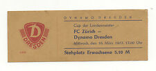 Orig.Ticket   EC 1  76/77   DYNAMO DRESDEN - FC ZÜRICH   1/4 FINALE  !!  SELTEN