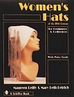 Women's Hats of the 20th Century for Designers and Collectors by Maureen Reilly, Mary Beth Detrich (Hardback, 1997)