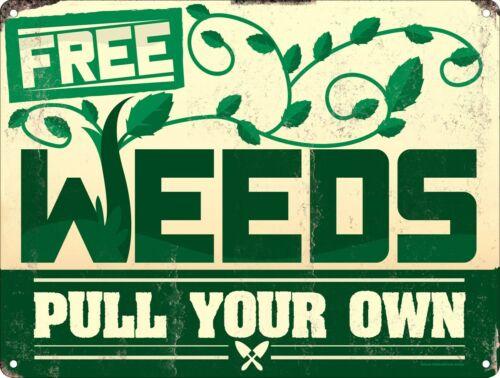 Free Weeds Blechschild 15x20cm