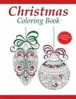Christmas Coloring Book: A Holiday Coloring Book for Adults by Coloring Pages for Adults, Dylanna Press (Paperback / softback, 2015)