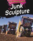 Junk Sculpture by Alix Wood (Hardback, 2015)