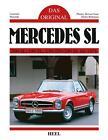 Das Original: Mercedes SL von Laurence Meredith (2016, Gebundene Ausgabe)
