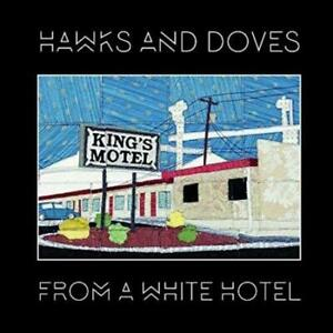HAWKS-amp-DOVES-FROM-A-WHITE-HOTEL-NEW-CD