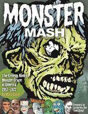 Monster Mash: the Creepy, Kooky Monster Craze in America 1957-1972 : The Creepy, Kooky Monster Craze in America 1957-1972 by Mark Voger (2015, Hardcover)