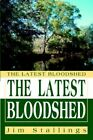 The Bloodshed by Jim Stallings 9780595363636 Paperback 2005