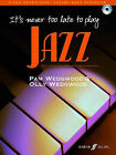 It's Never Too Late to Play Jazz: (Piano) by Pam Wedgwood (Paperback, 2007)