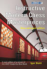 Instructive Modern Chess Masterpieces: New Enlarged Edition by Igor Stohl (Paperback, 2009)
