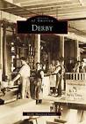 Derby by Derby Historical Society (Paperback / softback, 1999)
