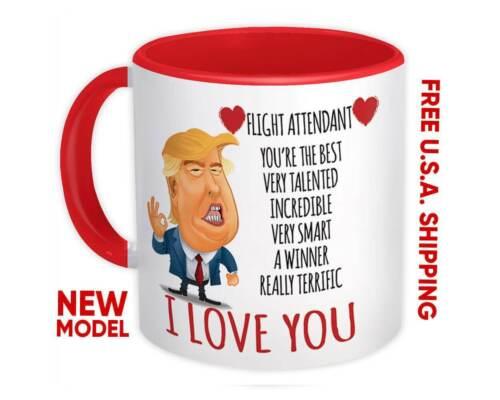FLIGHT ATTENDANT Gift Funny Trump Mug Love Birthday Christmas Jobs