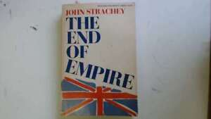 Good-The-End-of-Empire-John-Strachey-1966-01-01-The-hinges-are-in-good-condi
