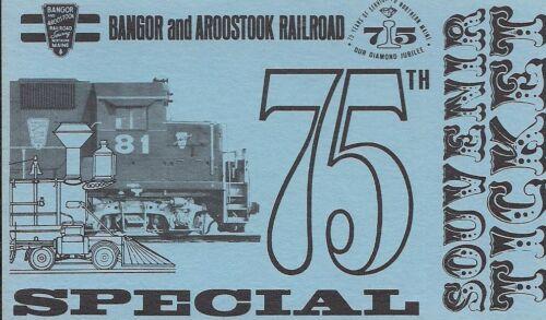 Bangor And Aroostook Railroad 75th Anniversary Special Souvenir Ticket