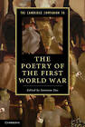 The Cambridge Companion to the Poetry of the First World War by Cambridge University Press (Paperback, 2013)