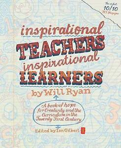 Inspirational-Teachers-Inspirational-Learners-A-Book-of-Hope-for-Creativity-and