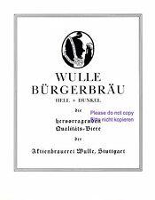 Wulle Brauerei Stuttgart XL Reklame 1925 Bürgerbräu Bier Werbung +