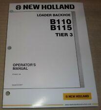 New Holland B110 B115 Tier 3 Backhoe Loader Operation Amp Maintenance Manual Book