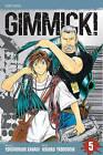 Gimmick!, Volume 5 by Youzaburou Kanari (Paperback / softback, 2009)