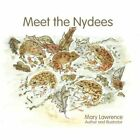 Meet The Nydees 9781456016128 by Mary Lawrence Paperback