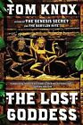 The Lost Goddess by Tom Knox (Paperback / softback, 2012)