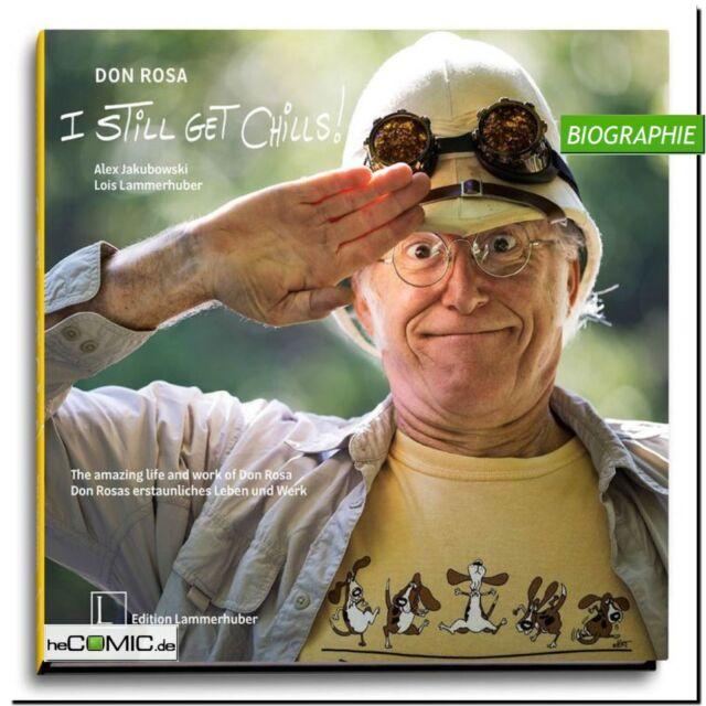 I STILL GET CHILLS Don Rosa erstaunliches Leben und Werk Biographie Disney
