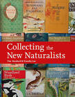 Collecting the New Naturalists by Timothy Loe, Tim Bernhard (Hardback, 2011)