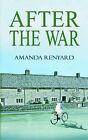 After the War by Amanda Renyard (Paperback / softback, 2005)