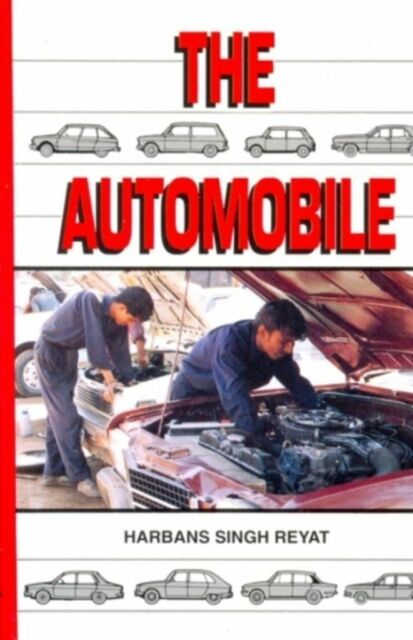 The Automobile: Textbook for Students of Motor Vehicle Mechanics by H. Rewat...