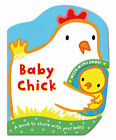 Mummy and Baby: Baby Chick by Pan Macmillan (Board book, 2011)